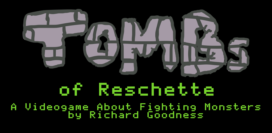 TOMBs of Reschette (Richard Goodness)