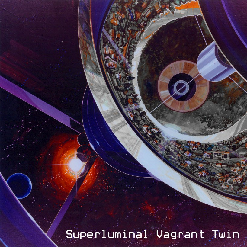 Superluminal Vagrant Twin (C.E.J. Pacian)