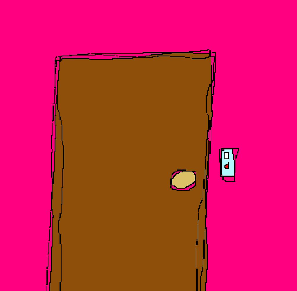 James' Door: He is not home right now. Please leave